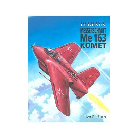 Bojové legendy Me 163 Komet