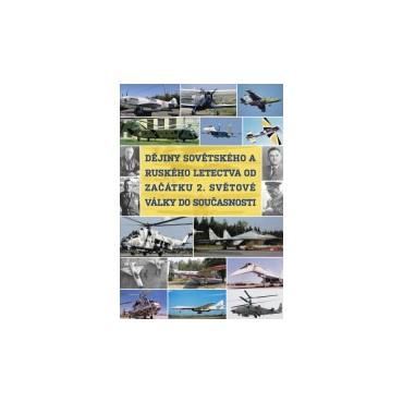 Dějiny sovětského a ruského letectva od začátku 2. světové války do současnosti