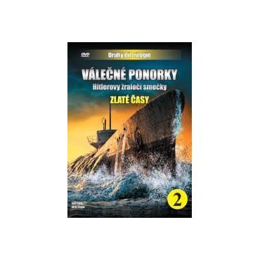 Válečné ponorky - Zlaté časy
