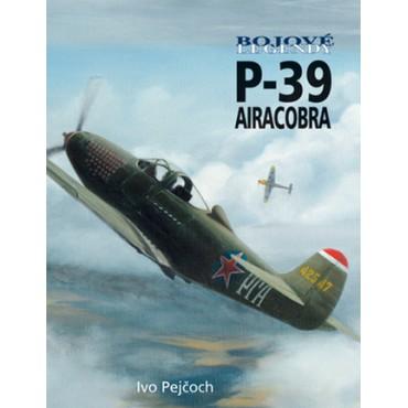 Bojové lehendy P-39 Airacobra